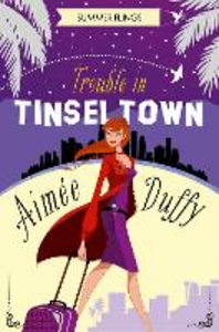 Ebook in inglese Trouble in Tinseltown (Summer Flings, Book 1) Duffy, Aimee