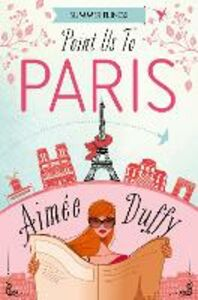 Ebook in inglese Point Us to Paris (Summer Flings, Book 3) Duffy, Aimee