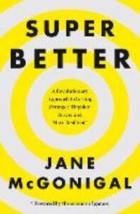 Foto Cover di SuperBetter, Ebook inglese di Jane McGonigal, edito da HarperCollins Publishers