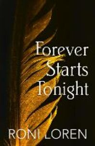 Ebook in inglese Forever Starts Tonight (A Novella) (Loving on the Edge Series) Loren, Roni