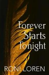 Forever Starts Tonight (A Novella) (Loving on the Edge Series)