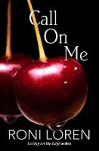 Foto Cover di Call On Me, Ebook inglese di Roni Loren, edito da HarperCollins Publishers