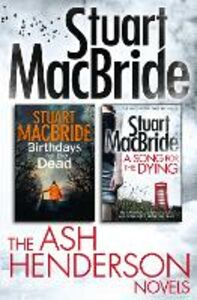 Ebook in inglese Stuart MacBride: Ash Henderson 2-book Crime Thriller Collection MacBride, Stuart