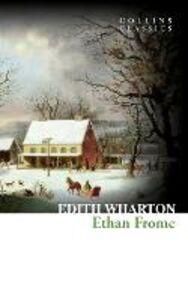 Foto Cover di Ethan Frome (Collins Classics), Ebook inglese di Edith Wharton, edito da HarperCollins Publishers