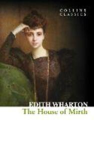 Foto Cover di The House of Mirth, Ebook inglese di Edith Wharton, edito da HarperCollins Publishers