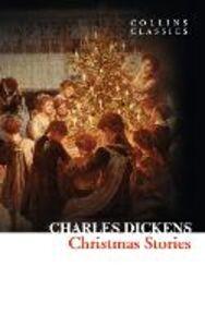 Foto Cover di Christmas Stories, Ebook inglese di Charles Dickens, edito da HarperCollins Publishers