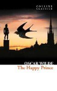 Foto Cover di The Happy Prince and Other Stories, Ebook inglese di Oscar Wilde, edito da HarperCollins Publishers