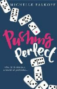 Ebook in inglese Pushing Perfect Falkoff, Michelle