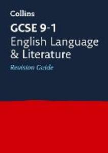GCSE 9-1 English Language and English Literature Revision Guide - Collins GCSE - cover