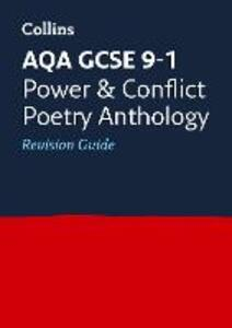 AQA GCSE 9-1 Poetry Anthology: Power and Conflict Revision Guide - Collins GCSE - cover