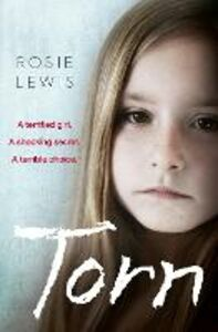 Foto Cover di Torn, Ebook inglese di Rosie Lewis, edito da HarperCollins Publishers