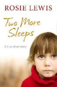 Foto Cover di Two More Sleeps, Ebook inglese di Rosie Lewis, edito da HarperCollins Publishers