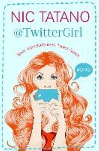 Twitter Girl - Nic Tatano - cover