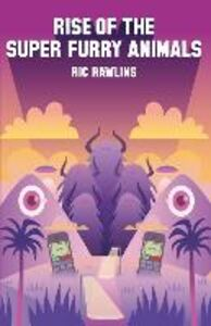 Ebook in inglese Rise of The Super Furry Animals Rawlins, Ric