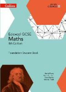 GCSE Maths Edexcel Foundation Student Book - Kevin Evans,Keith Gordon,Brian Speed - cover