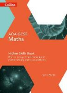 GCSE Maths AQA Higher Reasoning and Problem Solving Skills Book - Sandra Wharton - cover