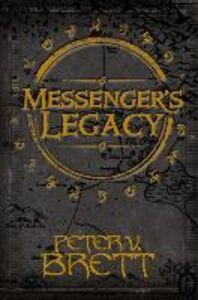 Foto Cover di Messenger's Legacy, Ebook inglese di Peter V. Brett, edito da HarperCollins Publishers