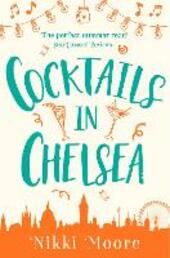 Cocktails in Chelsea (A Short Story): Love London Series