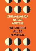 Libro in inglese We Should All Be Feminists Chimamanda Ngozi Adichie
