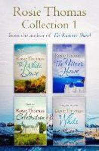 Ebook in inglese Rosie Thomas 4-Book Collection: The White Dove, The Potter's House, Celebration, White Thomas, Rosie