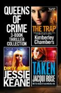 Ebook in inglese Queens of Crime: 3-Book Thriller Collection Chambers, Kimberley , Keane, Jessie , Rose, Jacqui