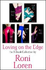 Ebook in inglese Loving On the Edge 5-Book Collection: Crash Into You, Melt Into You, Fall Into You, Caught Up In You, Need You Tonight Loren, Roni