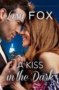 Foto Cover di A Kiss in the Dark, Ebook inglese di Lisa Fox, edito da HarperCollins Publishers