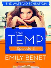 The Temp Episode Three