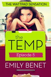 The Temp Episode Five