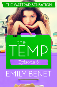 Ebook in inglese Temp Episode Six: Chapters 23-26 Benet, Emily