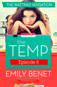 Ebook in inglese Temp Episode Eight: Chapters 31-36 Benet, Emily