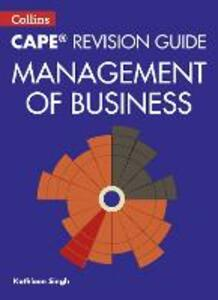 CAPE Management of Business Revision Guide - Kathleen Singh - cover