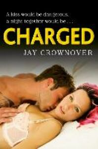 Ebook in inglese Charged Crownover, Jay
