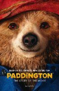 Foto Cover di Paddington: The Story of the Movie (Paddington movie), Ebook inglese di  edito da HarperCollins Publishers