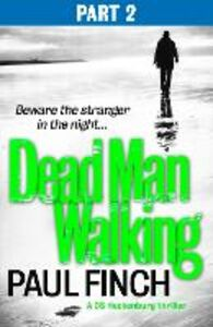 Ebook in inglese Dead Man Walking (Part 2 of 3) Finch, Paul