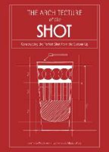 Ebook in inglese Architecture of the Shot Knorr, Paul