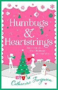 Ebook in inglese Humbugs and Heartstrings Ferguson, Catherine