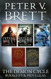 Demon Cycle Books 1-3 and Novellas: The Painted Man, The Desert Spear, The Daylight War plus The Great Bazaar and Brayan's Gold and Messenger's Legacy