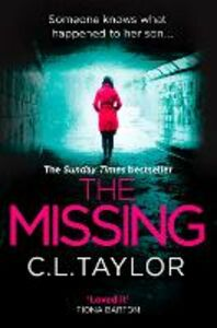 Foto Cover di The Missing, Ebook inglese di C.L. Taylor, edito da HarperCollins Publishers