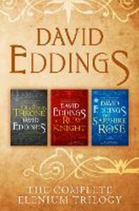 Ebook in inglese Complete Elenium Trilogy: The Diamond Throne, The Ruby Knight, The Sapphire Rose Eddings, David