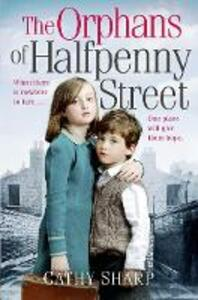 The Orphans of Halfpenny Street - Cathy Sharp - cover