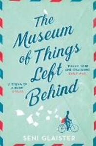 The Museum of Things Left Behind - Seni Glaister - cover