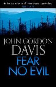 Ebook in inglese Fear No Evil Davis, John Gordon
