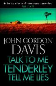 Ebook in inglese Talk to Me Tenderly, Tell Me Lies Davis, John Gordon