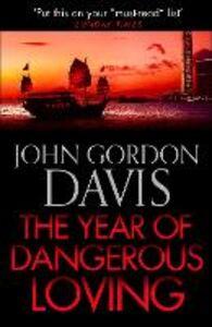 Ebook in inglese Year of Dangerous Loving Davis, John Gordon