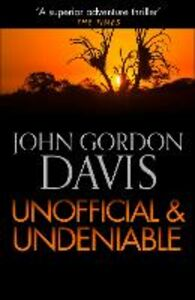 Ebook in inglese Unofficial and Deniable Davis, John Gordon