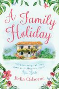 Ebook in inglese A Family Holiday Osborne, Bella