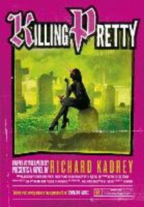 Foto Cover di Killing Pretty, Ebook inglese di Richard Kadrey, edito da HarperCollins Publishers