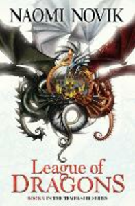 Ebook in inglese League of Dragons Novik, Naomi