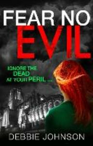 Ebook in inglese Fear No Evil Johnson, Debbie